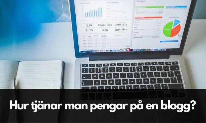 Hur tjänar man pengar på en blogg?